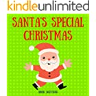 Santa's Special Christmas: Fun Christmas Picture Book for Kids (Little Christmas Books 1)