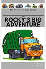 Rocky's Big Adventure (The Road Crew Book 1) Kindle Edition