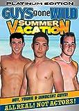 GUYS GONE WILD Summer Vacation