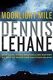 Moonlight Mile: A Kenzie and Gennaro Novel (Patrick Kenzie and Angela Gennaro)