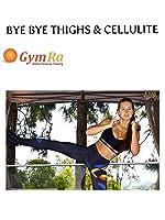 Bye Bye Thighs & Cellulite [OV]
