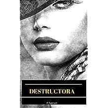 DESTRUCTORA (Spanish Edition) Aug 13, 2018