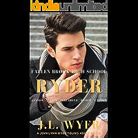 Ryder (Fallen Brook High School YA Series)