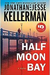 Half Moon Bay: A Novel (Clay Edison Book 3) Kindle Edition