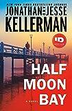 Half Moon Bay: A Novel (Clay Edison)