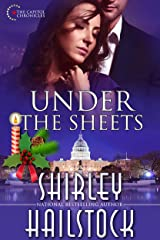 Under the Sheets (Capitol Chronicles Book 1) Kindle Edition
