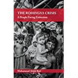 The Rohingya Crisis: A People Facing Extinction