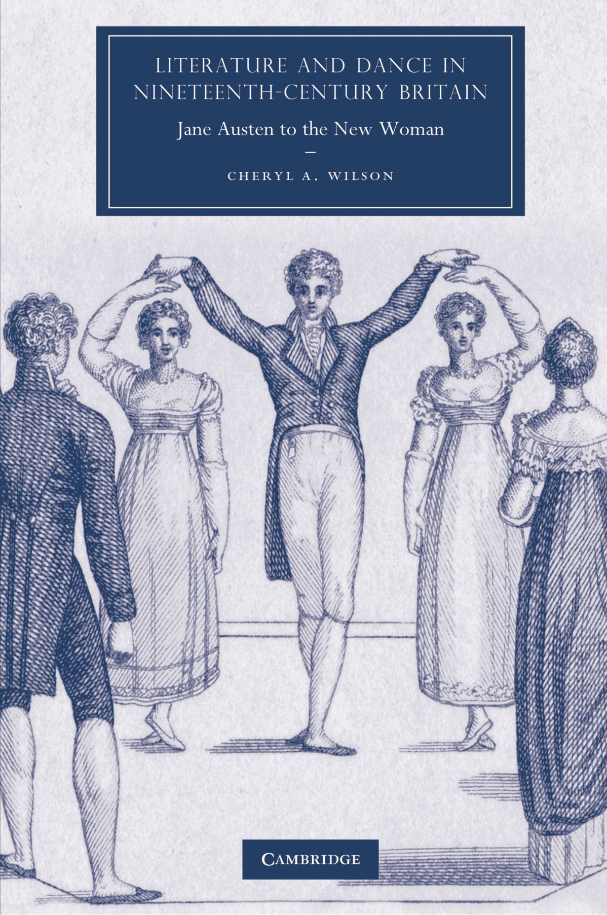 Download Literature and Dance in Nineteenth-Century Britain: Jane Austen to the New Woman (Cambridge Studies in Nineteenth-Century Literature and Culture) PDF