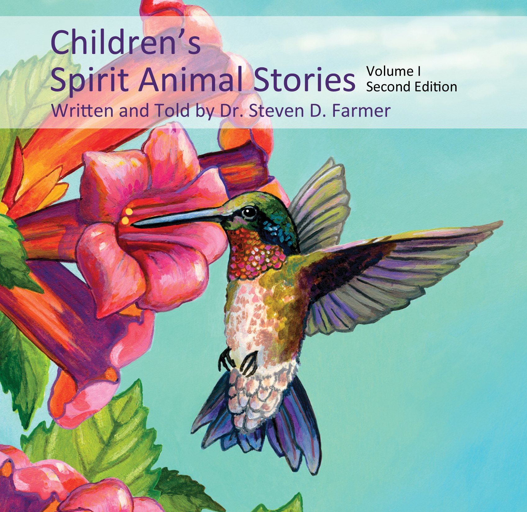 Children's Spirit Animal Stories Vol I Second Edition