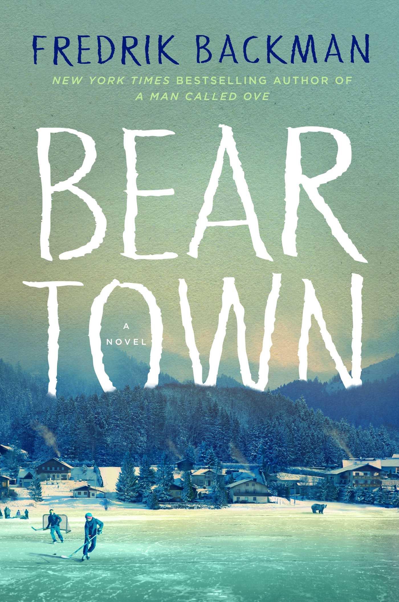 Beartown: Amazon.ca: Backman, Fredrik: Books