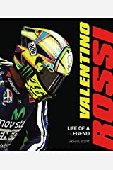 Valentino Rossi: Life of a Legend (English Edition) eBook Kindle