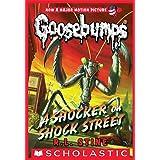 Classic Goosebumps #23: A Shocker on Shock Street