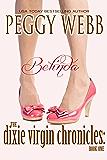 The Dixie Virgin Chronicles: Belinda