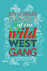 Stories of the Wild West Gang: Book 1 Kindle Edition