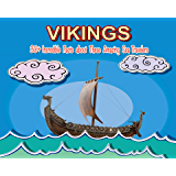 Vikings: 30+ Fun Facts for Kids About These Amazing Sea Travelers