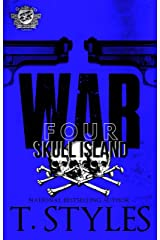 War 4: Skull Island (The Cartel Publications Presents) (War Series by T. Styles) Kindle Edition