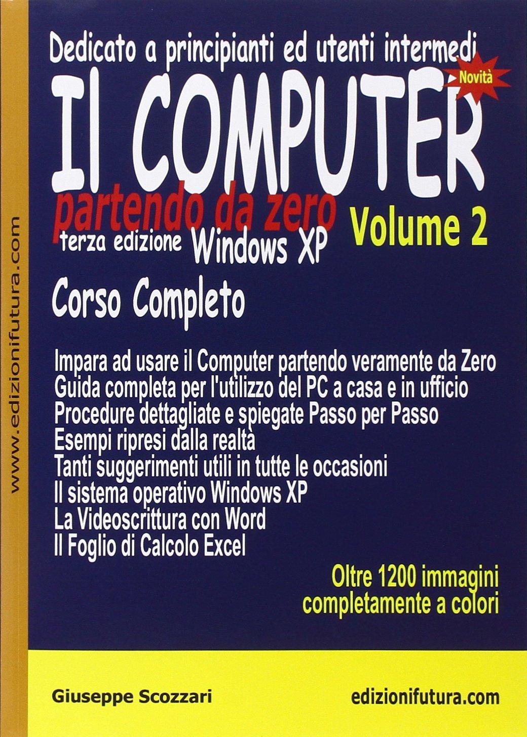 Il computer partendo da zero vol. 2 - Windows XP PDF