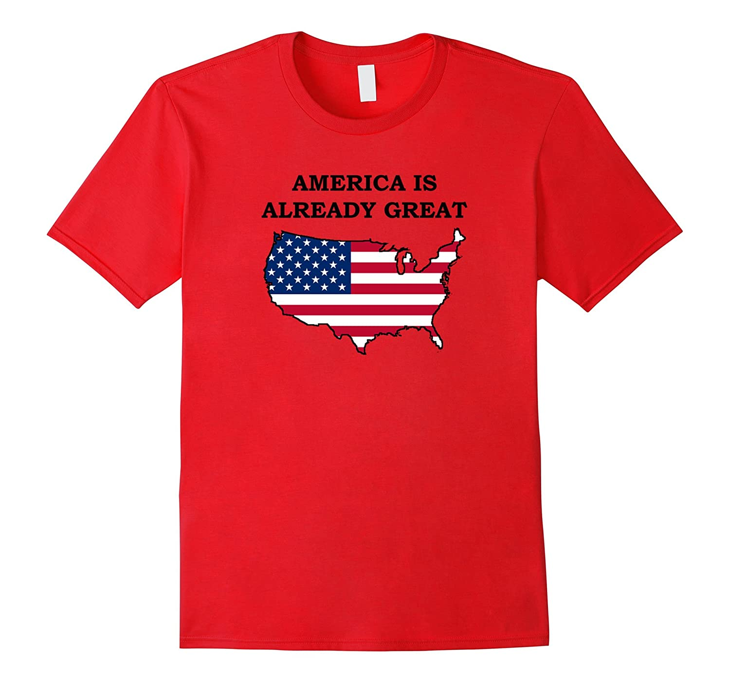 America is Already Great Anti- Trump T-Shirt-BN