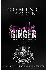 Eternally Ginger (Royal Bastards MC: Cleveland, Ohio Chapter Book 3) Kindle Edition