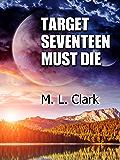 Target Seventeen Must Die