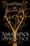Assassin's Apprentice (the Illustrated Edition): The Farseer Trilogy Book 1