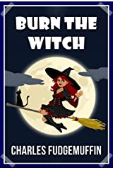 Burn The Witch Kindle Edition