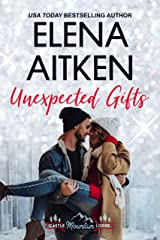 Unexpected Gifts (Castle Mountain Lodge Book 1) Kindle Edition