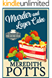 Murder and Layer Cake (Mysteries of Treasure Cove Book 1)