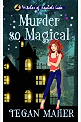 Murder So Magical: Witches of Keyhole Lake Book 3 (Witches of Keyhole Lake Southern Mysteries) Kindle Edition