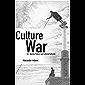 Culture War: Art, Identity Politics and Cultural Entryism (Societas)