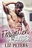 Forgotten Stranger: A Billionaire Boss, Single Dad Mystery Romance