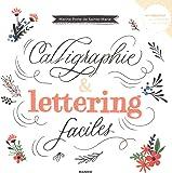 Calligraphie et lettering faciles