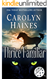 Thrice Familiar (Fear Familiar Book 3)