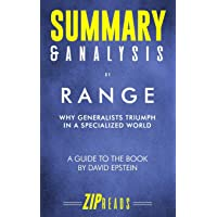 Summary & Analysis of Range: Why Generalists Triumph in a Specialized World - A Guide to the Book by David Epstein