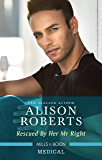 Rescued By Her Mr Right (Bondi Bay Heroes Book 4)