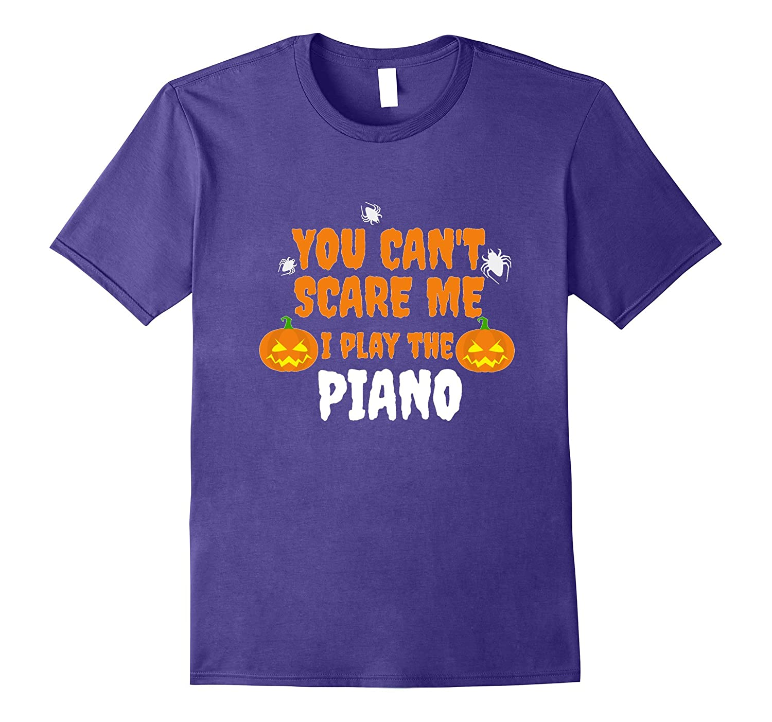 Can't Scare Me I Play the Piano Funny T-shirt Halloween-ANZ