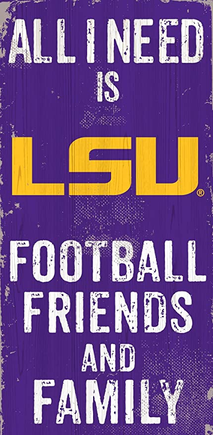 and Family Wood Sign NCAA LSU Tigers 6 x 12 All I Need is Football Friends