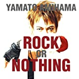 ROCK OR NOTHING