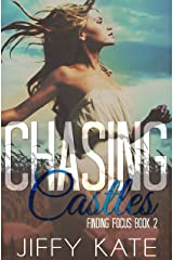 Chasing Castles: Finding Focus Series Book 2 Kindle Edition