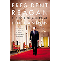 President Reagan: The Role Of A Lifetime (English Edition)