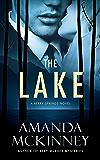 The Lake: A Berry Springs Novel