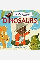 Nerdy Babies: Dinosaurs (Nerdy Babies, 5) Board book