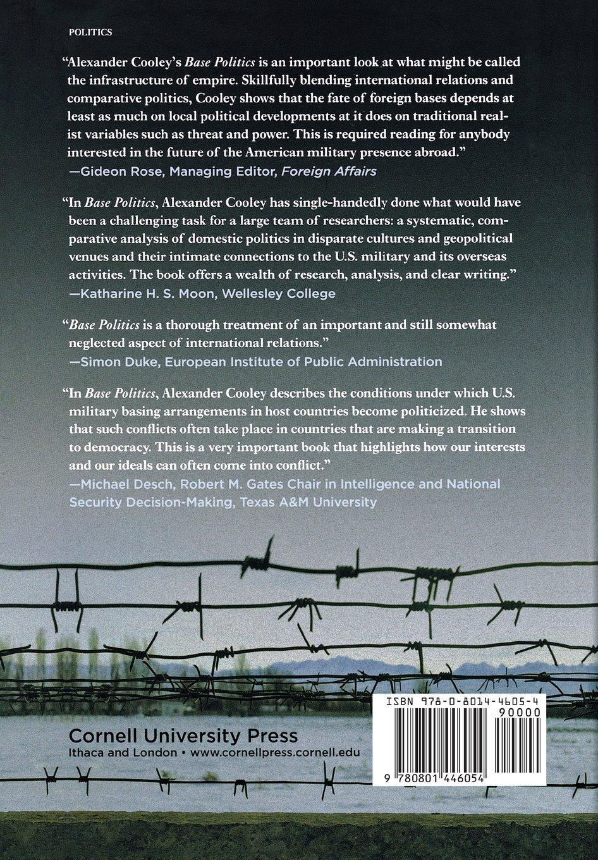 Base Politics: Democratic Change and the U.S. Military Overseas ...
