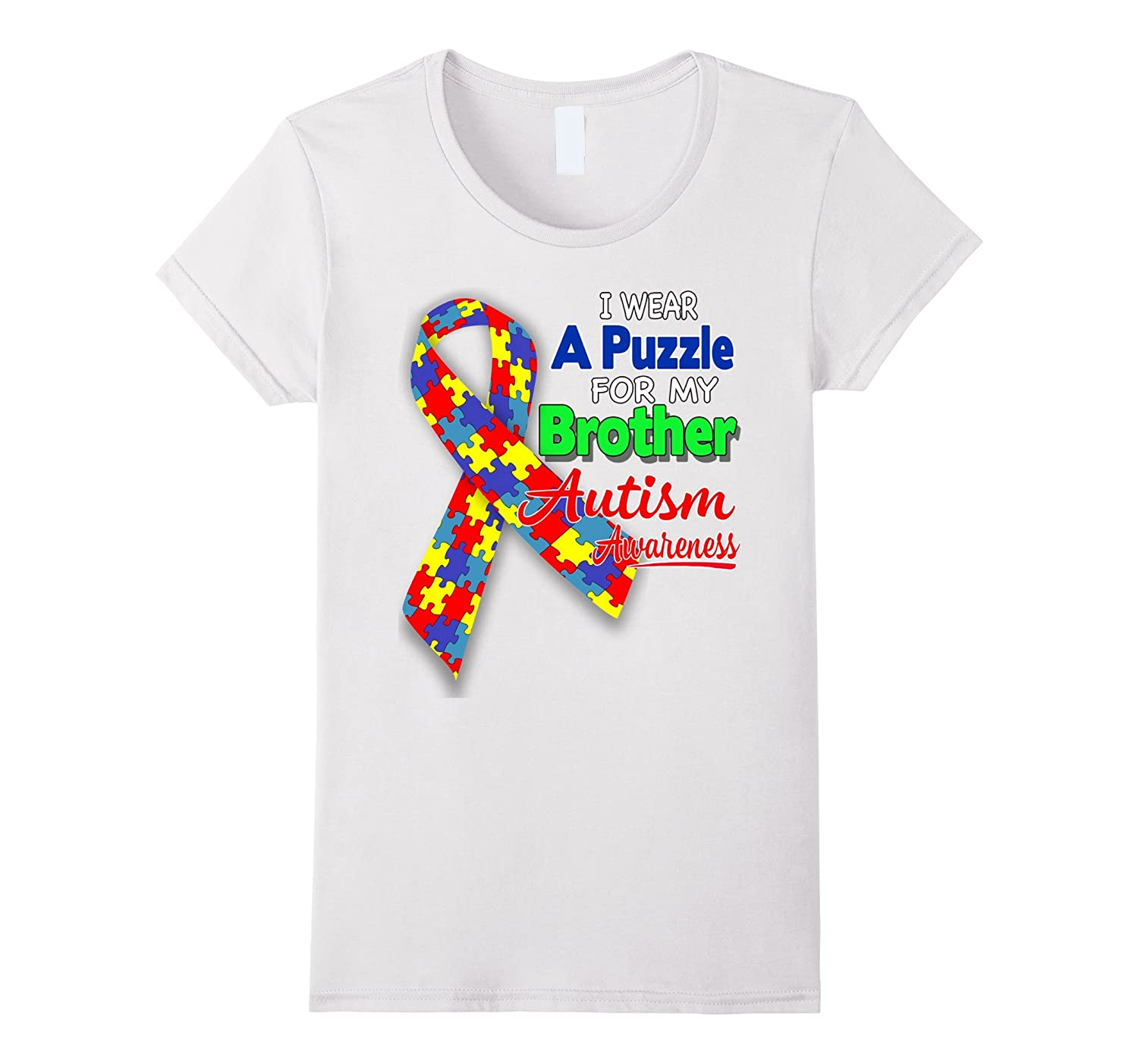I wear a Puzzle for my Brother – Autism Awareness shirt