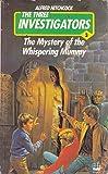 The Mystery Of The Whispering Mummy - Three Investigators Mystery -  No.3