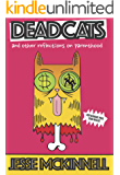Dead Cats: And Other Reflections On Parenthood