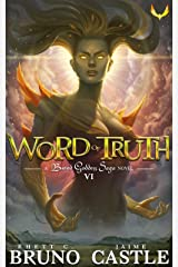 Word of Truth: (Buried Goddess Saga Book 6) Kindle Edition