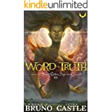 Word of Truth: (Buried Goddess Saga Book 6)