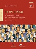 """Populismi: Il """"Movimento 5 Stelle"""" e la """"Alternativa per la Germania"""" (Bussole)"""