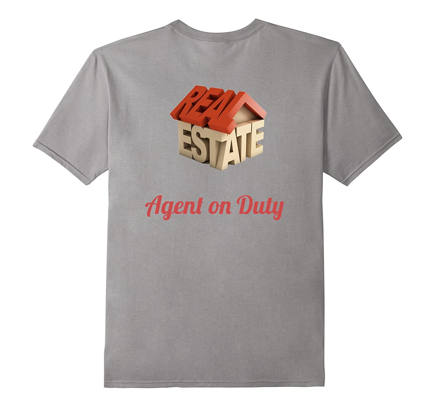 TSHIRTS for Real Estate Agents Printed on Back of Shirt-TH